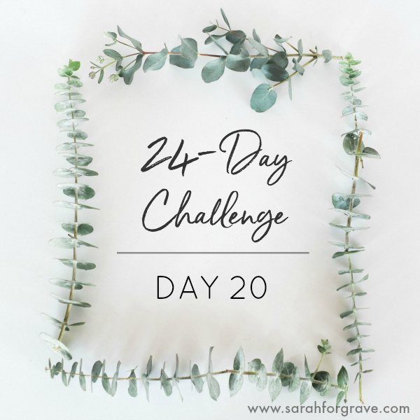 24-Day Challenge, Day 20: It's About Much More Than the Scale