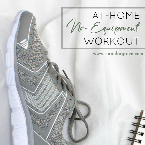 At-Home, No-Equipment Workout for Busy Moms