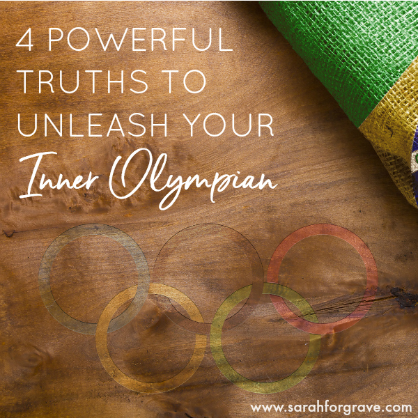 Need Motivation? 4 Powerful Truths to Unleash Your Inner Olympian