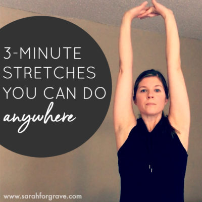 3-Minute Stretches You Can Do Anywhere [Video]