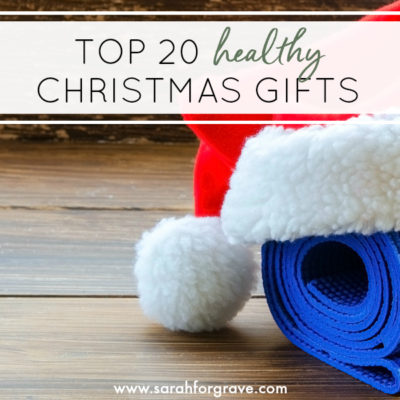 Top 20 Christmas Gifts for Healthy Living