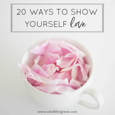 20 Ways to Show Yourself Love