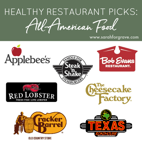 Healthy Restaurant Picks: All-American Food