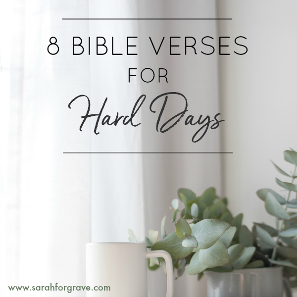 8 Hope-Filled Bible Verses for Hard Days