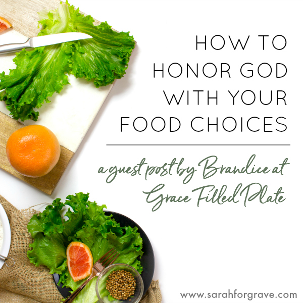 How to Honor God with Your Food Choices
