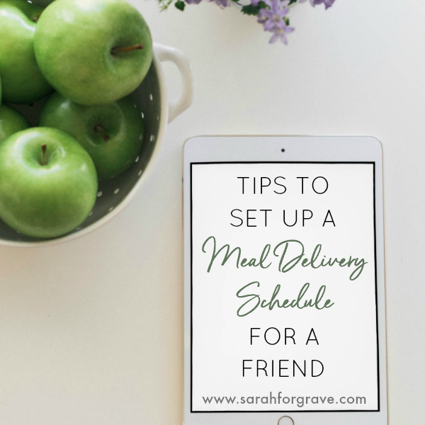 Tips to Set Up a Meal Delivery Schedule for a Friend