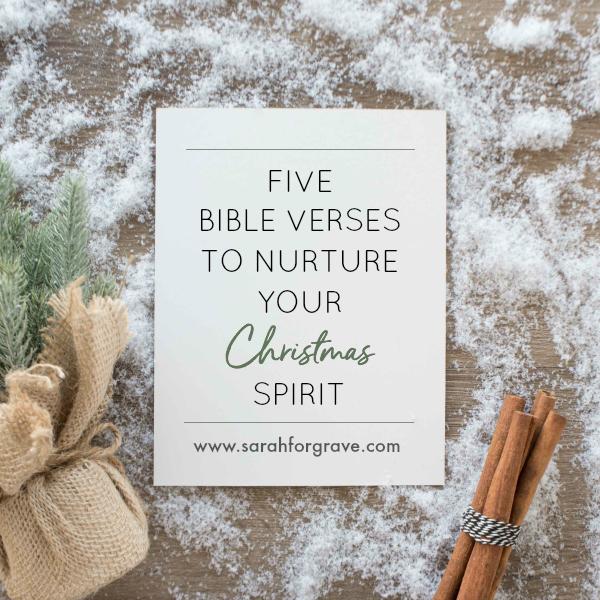 5 Bible Verses to Nurture Your Christmas Spirit