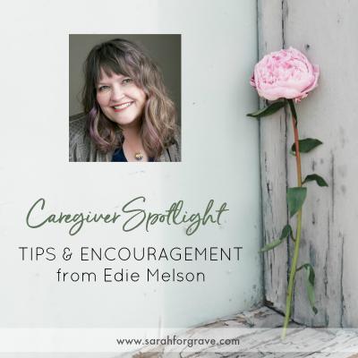 Caregiver Spotlight – Edie Melson