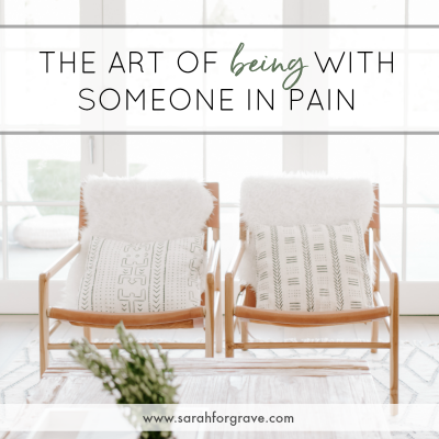The Art of Being with Someone in Pain