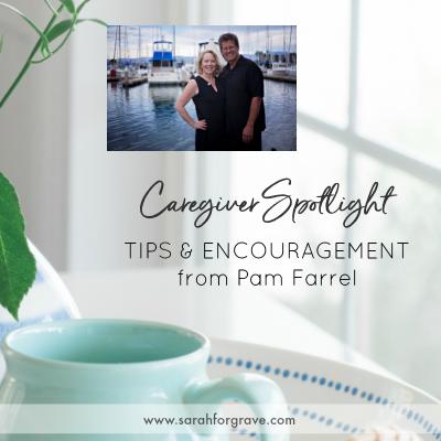 Caregiver Spotlight – Pam Farrel