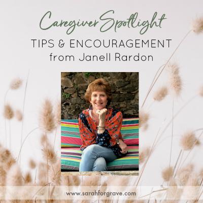 Caregiver Spotlight – Janell Rardon