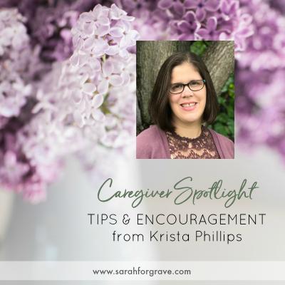 Caregiver Spotlight – Krista Phillips