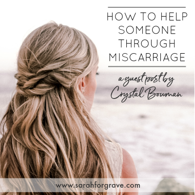 How to Help Someone Through the Pain of Miscarriage