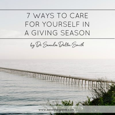 7 Restful Ways to Care for Yourself in a Giving Season