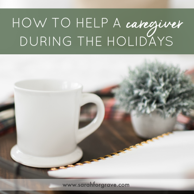 How to Help a Caregiver During the Holidays