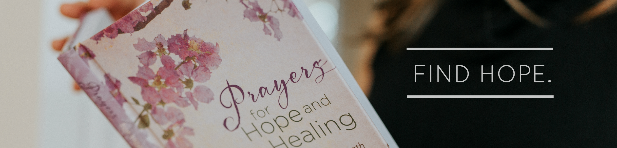 Find Hope | Prayers for Hope and Healing